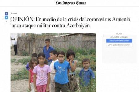 """""""Los Angeles Times""""da Ermənistanın son təxribatı ilə bağlı məqalə dərc edilib"""