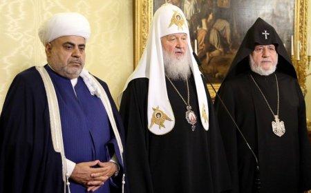Moskvada Azərbaycan, Rusiya, Ermənistan dini liderlərinin görüşü keçirilir